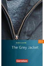 Cornelsen English Library - Fiction / 8. Schuljahr, Stufe 2 - The Grey Jacket