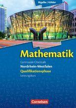 Mathematik Sekundarstufe II Nordrhein-Westfalen. Qualifikationsphase für den Leistungskurs. Schülerbuch