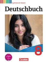 Deutschbuch - Gymnasium Hessen G8/G9 / 8. Schuljahr - Schülerbuch