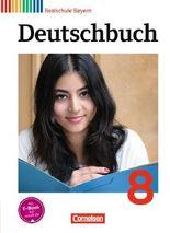 Deutschbuch - Realschule Bayern / 8. Jahrgangsstufe - Schülerbuch