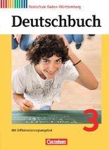 Deutschbuch - Realschule Baden-Württemberg - Neubearbeitung / Band 3: 7. Schuljahr - Schülerbuch