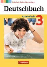 Deutschbuch - Realschule Baden-Württemberg - Neubearbeitung / Band 3: 7. Schuljahr - Arbeitsheft mit Lösungen