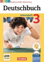 Deutschbuch - Realschule Baden-Württemberg - Neubearbeitung / Band 3: 7. Schuljahr - Arbeitsheft mit Lösungen und Übungs-CD-ROM