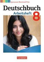 Deutschbuch - Gymnasium Rheinland-Pfalz / 8. Schuljahr - Arbeitsheft mit Lösungen