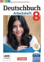 Deutschbuch - Gymnasium Rheinland-Pfalz / 8. Schuljahr - Arbeitsheft mit Lösungen und Übungs-CD-ROM