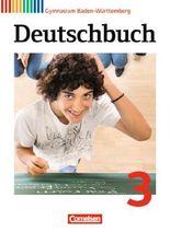 Deutschbuch - Gymnasium Baden-Württemberg - Neubearbeitung / Band 3: 7. Schuljahr - Schülerbuch