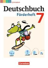 Deutschbuch - Gymnasium - Fördermaterial / 7. Schuljahr - Förderheft