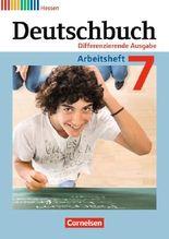 Deutschbuch - Differenzierende Ausgabe Hessen / 7. Schuljahr - Arbeitsheft mit Lösungen