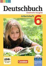 Deutschbuch 6. Schuljahr. Arbeitsheft mit Lösungen und Übungs-CD-ROM