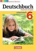 Deutschbuch 6. Schuljahr. Arbeitsheft mit Lösungen. Nordrhein-Westfalen