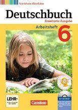 Deutschbuch 6. Schuljahr. Arbeitsheft mit Lösungen und Übungs-CD-ROM: Nordrhein-Westfalen