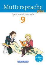 Muttersprache plus - Allgemeine Ausgabe für Berlin, Brandenburg, Mecklenburg-Vorpommern, Sachsen-Anhalt, Thüringen / 9. Schuljahr - Schülerbuch