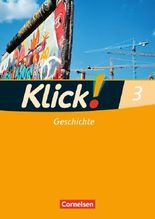 Klick! Geschichte, Erdkunde, Politik - Fachhefte für alle Bundesländer / Band 3 - Arbeitsheft