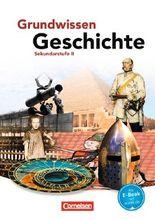 Grundwissen Geschichte - Sekundarstufe II / Schülerbuch