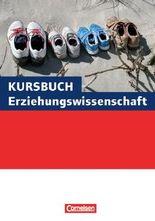 Kursbuch Erziehungswissenschaft / Schülerbuch - Neubearbeitung