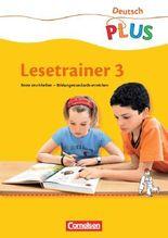 Lesetrainer. Texte erschließen - Bildungsstandards erreichen / 3. Schuljahr - Arbeitsheft