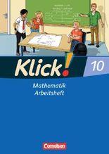 Klick! Mathematik - Mittel-/Oberstufe - Östliche und westliche Bundesländer / 10. Schuljahr - Arbeitsheft