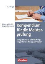 Erfolgreich im Beruf / Kompendium für die Meisterprüfung (6. Auflage)