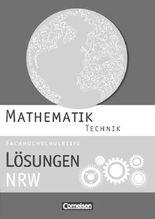 Mathematik Fachhochschulreife Technik. Lösungen zum Schülerbuch Nordrhein-Westfalen