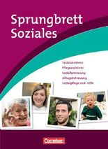 Sprungbrett Soziales / Sozialassistenz, Pflegeassistenz, Sozialbetreuung, Alltagsbetreuung, Sozialpflege und -hilfe