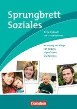 Sprungbrett Soziales / Betreuung und Pflege von Kindern, Jugendlichen und Familien