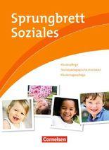 Sprungbrett Soziales / Kinderpflege, Sozialpädagogische Assistenz, Kindertagespflege