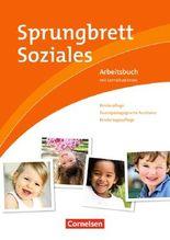 Sprungbrett Soziales - Kinderpflege / Kinderpflege, Sozialpädagogische Assistenz, Kindertagespflege