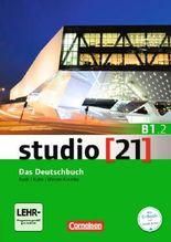studio [21] - Grundstufe B1: Teilband 02. Das Deutschbuch (Kurs- undÜbungsbuch mit DVD-ROM)