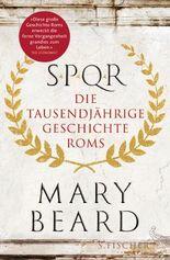 SPQR - Die tausendjährige Geschichte Roms