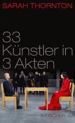 33 Künstler in 3 Akten