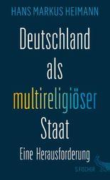 Deutschland als multireligiöser Staat – eine Herausforderung