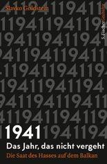 1941 – Das Jahr, das nicht vergeht