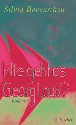 Wie geht es Georg Laub?
