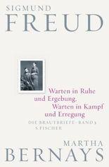 Warten in Ruhe und Ergebung, Warten in Kampf und Erregung - Die Brautbriefe Bd. 3
