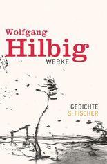 Wolfgang Hilbig, Werke in sieben Bänden / Gedichte