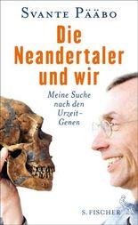 Die Neandertaler und wir