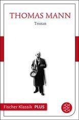 Frühe Erzählungen 1893-1912: Tristan: Text (Fischer Klassik Plus 54)
