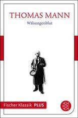 Frühe Erzählungen 1893-1912: Wälsungenblut: Text (Fischer Klassik Plus 60)