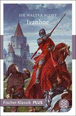 Ivanhoe: Roman (Fischer Klassik PLUS)