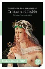 Tristan und Isolde: Roman (Fischer Klassik PLUS)