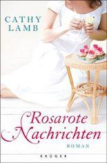 Rosarote Nachrichten: Roman