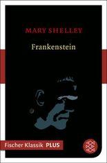 Frankenstein: Roman (Fischer Klassik Plus)