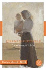 Die schwarze Spinne: Novelle (Fischer Klassik PLUS): Von Boccaccio bis Storm
