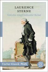 Yoricks empfindsame Reise: Roman (Fischer Klassik PLUS)