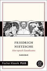 Also sprach Zarathustra: Ein Buch für Alle und Keinen (Fischer Klassik PLUS)