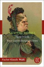 Tante Frieda: Neue Lausbubengeschichten
