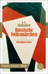 Russische Volksmärchen: Fischer Klassik PLUS