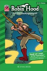 Helden-Abenteuer 02: Robin Hood - Der Überraschungsangriff: Fischer. Nur für Jungs