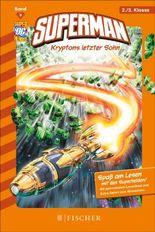 Superman 09: Kryptons letzter Sohn: Fischer. Nur für Jungs