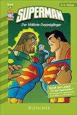 Superman 12: Der tödliche Doppelgänger: Fischer. Nur für Jungs